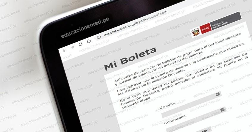 MINEDU: Plataforma para descargar boletas de pago de Docentes y Auxiliares  de Educación | EDUCACIONENRED.PE