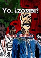 https://relatosdejuannadie.blogspot.com.es/2018/04/yo-zombi-relato.html
