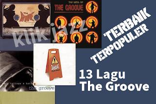 13 Lagu The Groove Terbaik Terpopuler