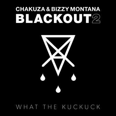 Chakuza & Bizzy Montana - Blackout 2 - Album Download, Itunes Cover, Official Cover, Album CD Cover Art, Tracklist