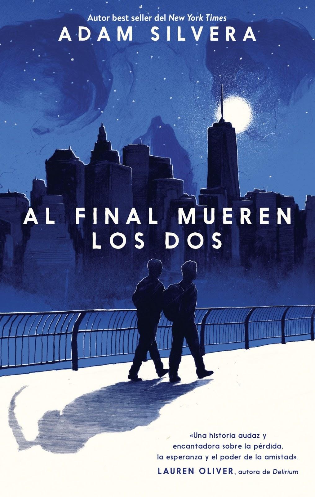 Caos Literario Resena Al Final Mueren Los Dos Adam Silvera