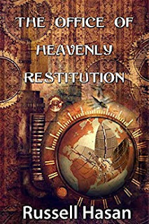 The Office of Heavenly Restitution: A Fantasy Fiction Anthology