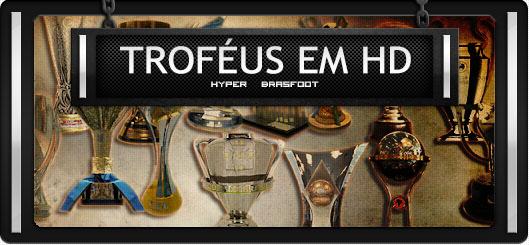 Brasfoot 2017 - Pack de Troféus, trophies for brasfoot 2017, trophy, troféus da europa, troféus da américa latina, troféus em HD para BF17