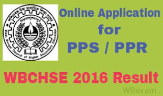 WBCHSE Higher Secondary 2016 Online PPS PPR Application Process | HS Review and Scrutiny Result