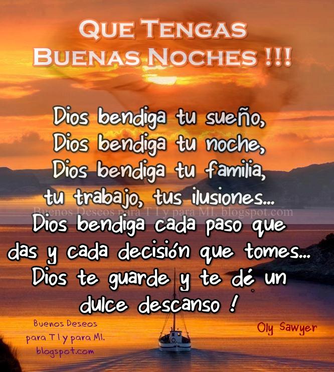 Buenos Deseos Para Ti Y Para Mí At Que Tengas Buenas Noches Dios