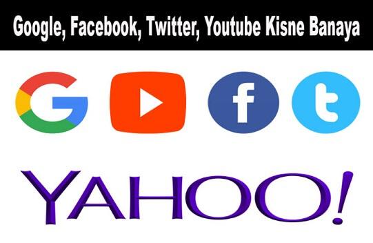 google-facebook-twitter-kisne-banaya-hai