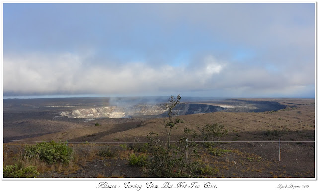 Kilauea: Coming Close. But Not Too Close.