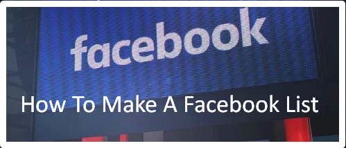 How To Make A Facebook List