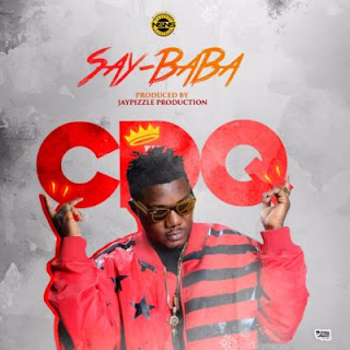 "Music: CDQ – ""Say Baba"" (Prod by JayPizzle)"