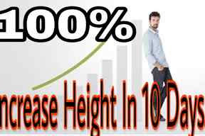 How To Increase Height fast Naturally In just 7 Days.
