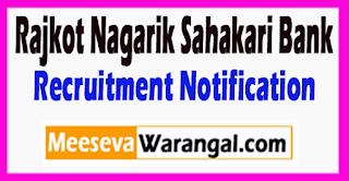 RNSB Rajkot Nagarik Sahakari Bank Recruitment Notification 2017 Last Date 24-07-2017