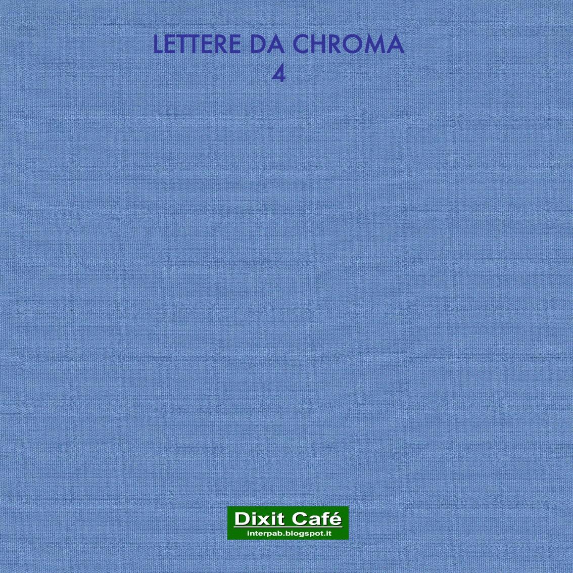 purchase cheap da541 2b3b1 Lettere da Chroma 4