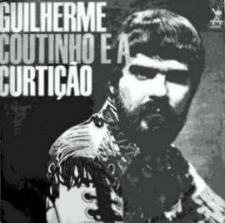 GUILHERME COUTINHO E A CURTIÇÃO - GUILHERME COUTINHO E A CURTIÇÃO (1969)