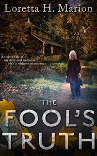 The Fool's Truth - a twisty tale of mystery and suspense by Loretta Marion