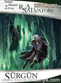 R. A. Salvatore - Unutulmuş Diyarlar - 02 - Kara Elf Üçlemesi - 2 - Sürgün