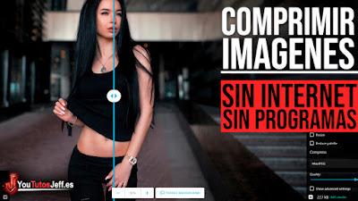 Comprimir Imágenes Sin Programas y SIN INTERNET