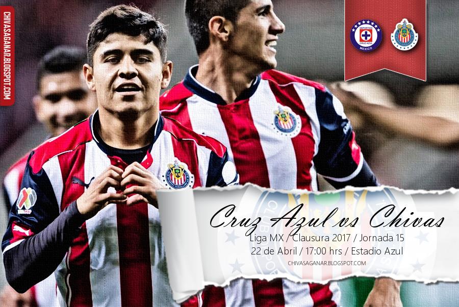 Liga MX : Cruz Azul FC vs CD Guadalajara - Clausura 2017 - Jornada 15.