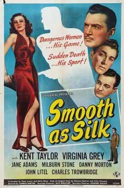 Smooth as Silk (1946)