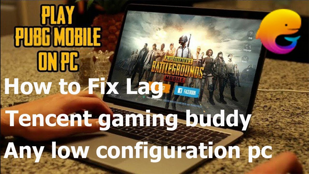 How to fix pubg mobile lag in tencent gaming buddy Any low