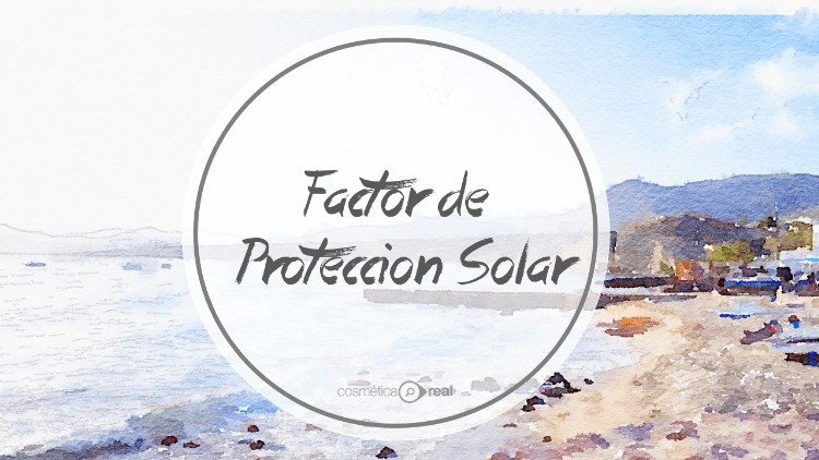 Factor de proteccion solar