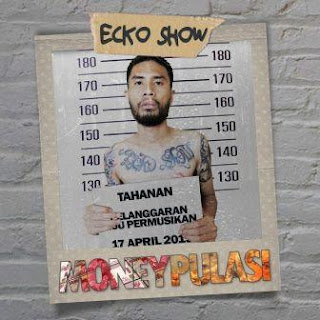 Ecko Show - Moneypulasi