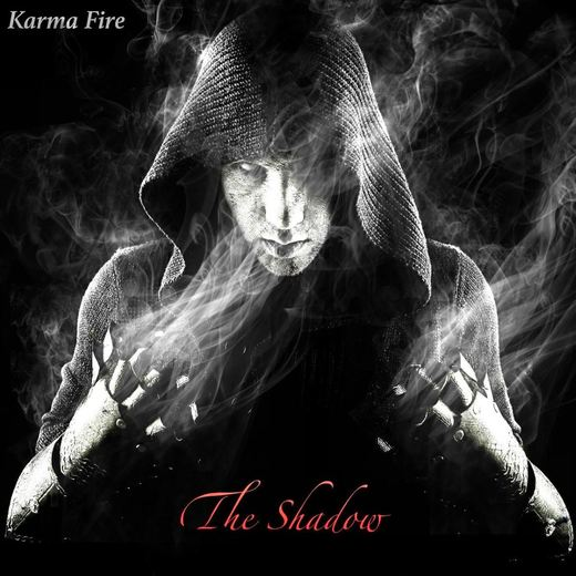 KARMA FIRE - The Shadow (2017) full