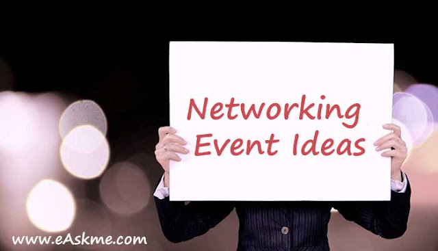 Great Networking Event Ideas for Working Professionals: eAskme