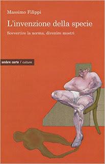 L'Invenzione Della Specie - Sovvertire La Norma, Divenire Mostri PDF