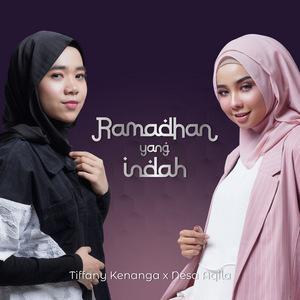Tiffany Kenanga & Nesa Aqila - Ramadhan Yang Indah