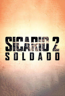 Sicario 2: Day of the Solado - Poster & Trailer