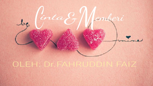 Mutiara Kata Erich Fromm Cinta Dan Memberi  Oleh Dr.Fahruddin Faiz