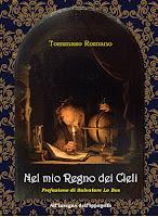 """Tommaso Romano, """"Nel mio Regno dei cieli"""" (Ed. All'insegna dell'Ippogrifo)"""