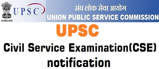 UPSC,Civil Service Examination,CSE 2016 notification