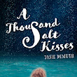 A Thousand Salt Kisses: Why to Skip It