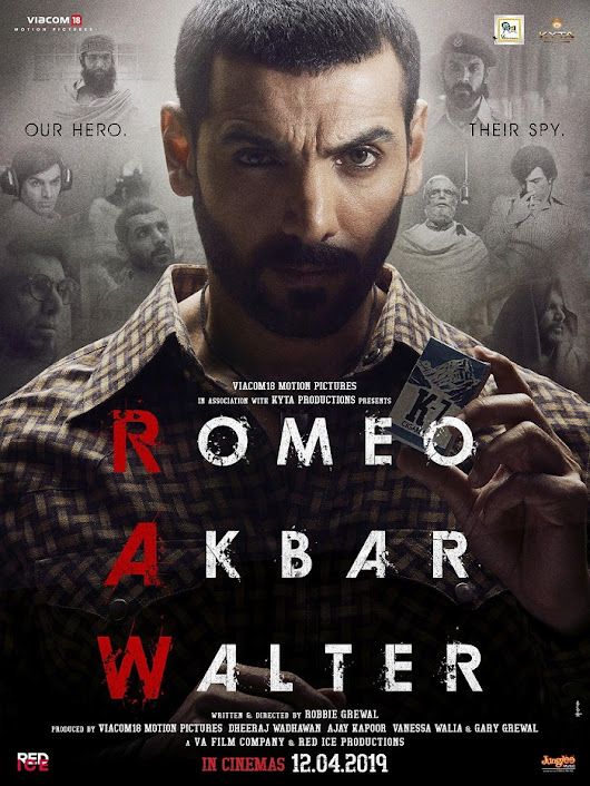 Second Poster of Romeo Akbar Walter featuring John Abraham as 'Akbar'