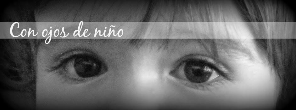 Con ojos de niño
