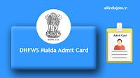 DHFWS Malda Admit Card