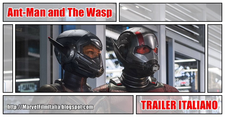 Marvel Film Italia: Ant-Man and the Wasp (2018) - Teaser trailer italiano