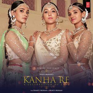 Kanha Re – Neeti Mohan (2018)