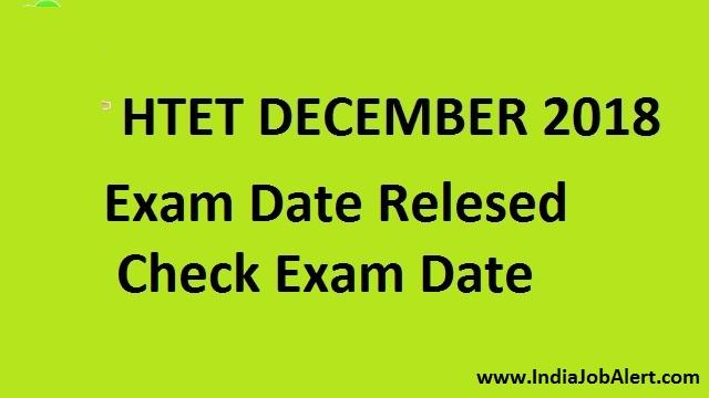 HTET Dec 2018    Exam Date Declared