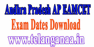 Andhra Pradesh AP EAMCET APEAMCET 2017 Exam Dates Download