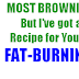 Fat Burning Browning - Better Breads & Guilt-free Desserts, Gluten Free & Low-Glycemic Desserts