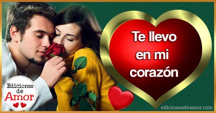 Te llevo en mi corazón Amor