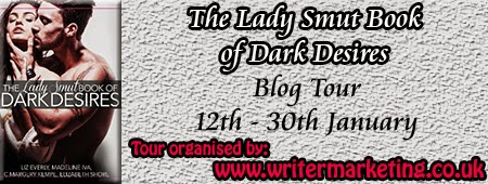 http://www.writermarketing.co.uk/prpromotion/blog-tours/currently-on-tour/lady-smut-book-of-dark-desires/
