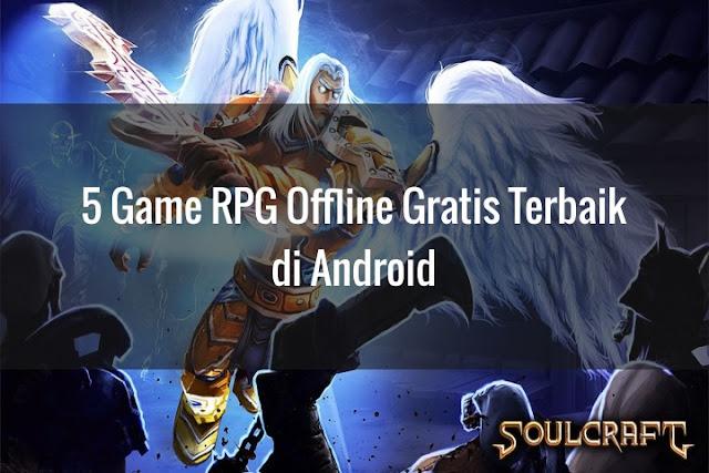 5 Game RPG Offline Gratis Terbaik di Android