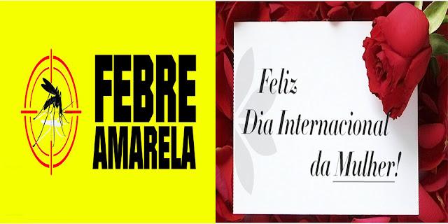 Febre amarela e Dia da Mulher