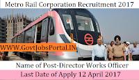 Metro Rail Corporation Recruitment 2017– Director (Works)