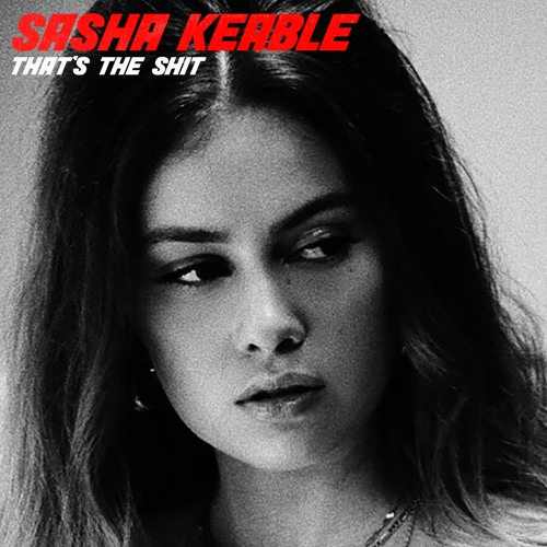 Sasha Keable Unveils New Single 'That's The Shit'