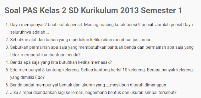 Soal UAS PAS Kelas 2 SD Kurikulum 2013 Semua Tema
