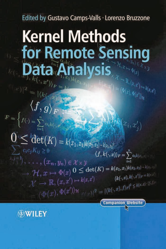 Book: Kernel Methods for Remote Sensing Data Analysis by Gustavo Camps-Valls, Lorenzo Bruzzone